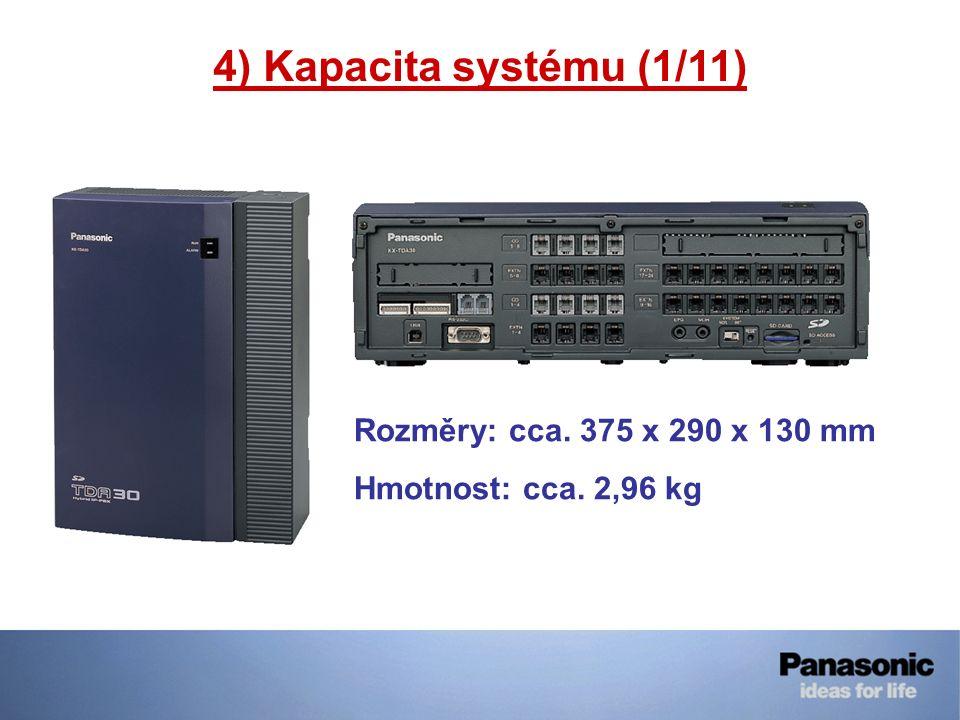 4) Kapacita systému (1/11) Rozměry: cca. 375 x 290 x 130 mm