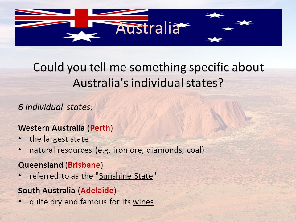 Australia Could you tell me something specific about Australia s individual states 6 individual states: