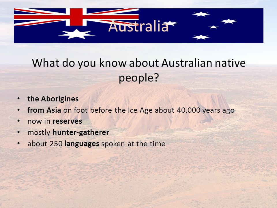 What do you know about Australian native people