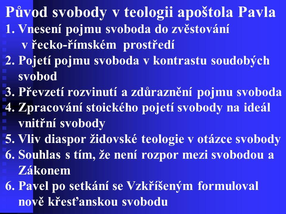 Původ svobody v teologii apoštola Pavla