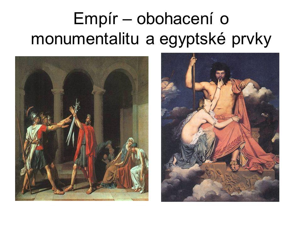Empír – obohacení o monumentalitu a egyptské prvky