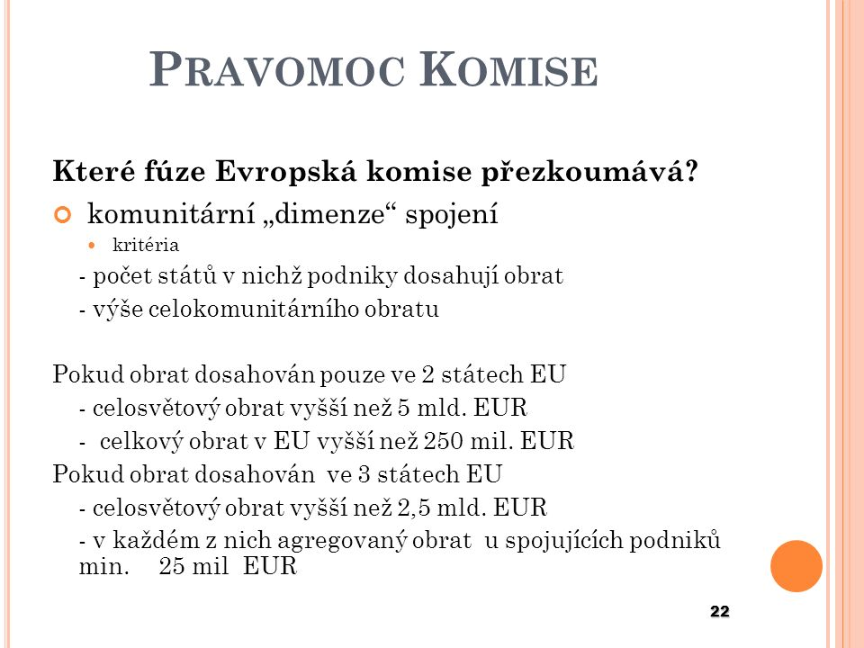 """Pravomoc Komise komunitární """"dimenze spojení"""