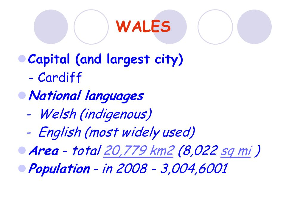 WALES Capital (and largest city) - Cardiff National languages