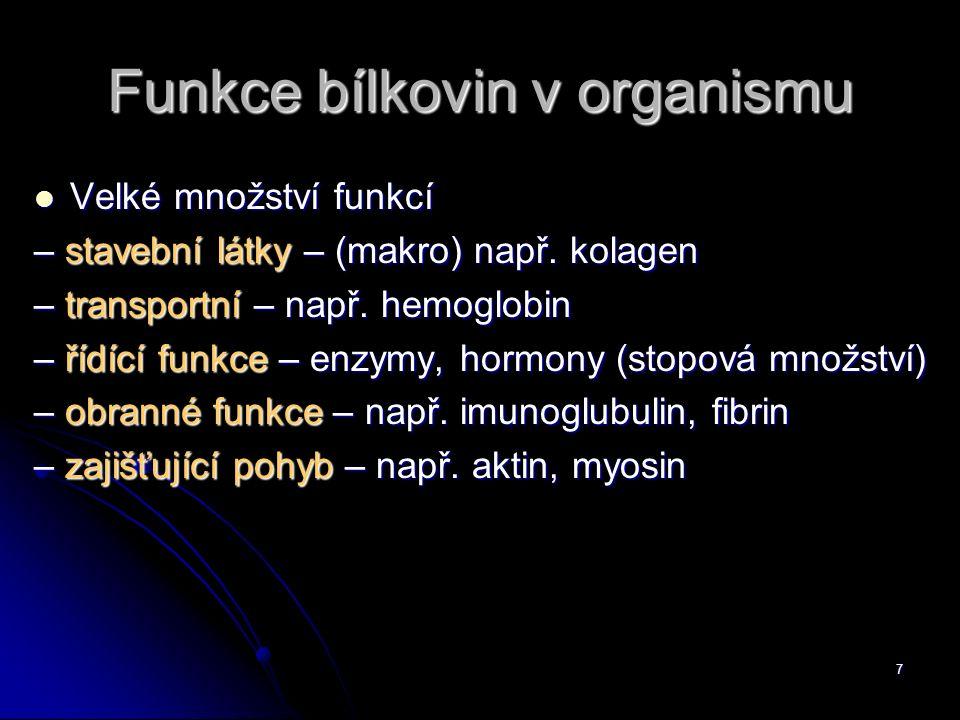 Funkce bílkovin v organismu