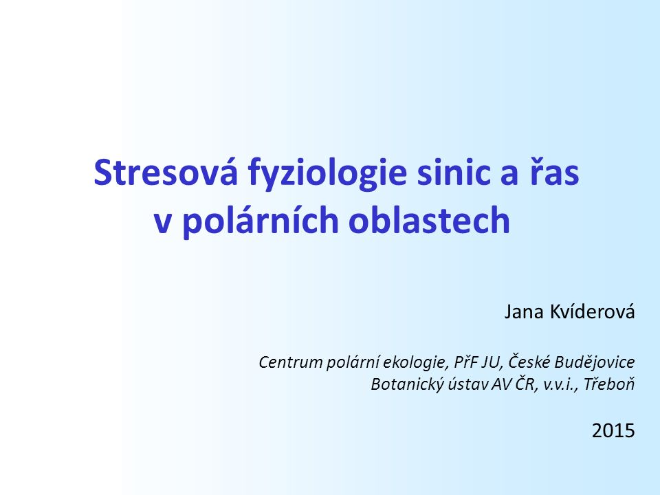 Stresová fyziologie sinic a řas v polárních oblastech