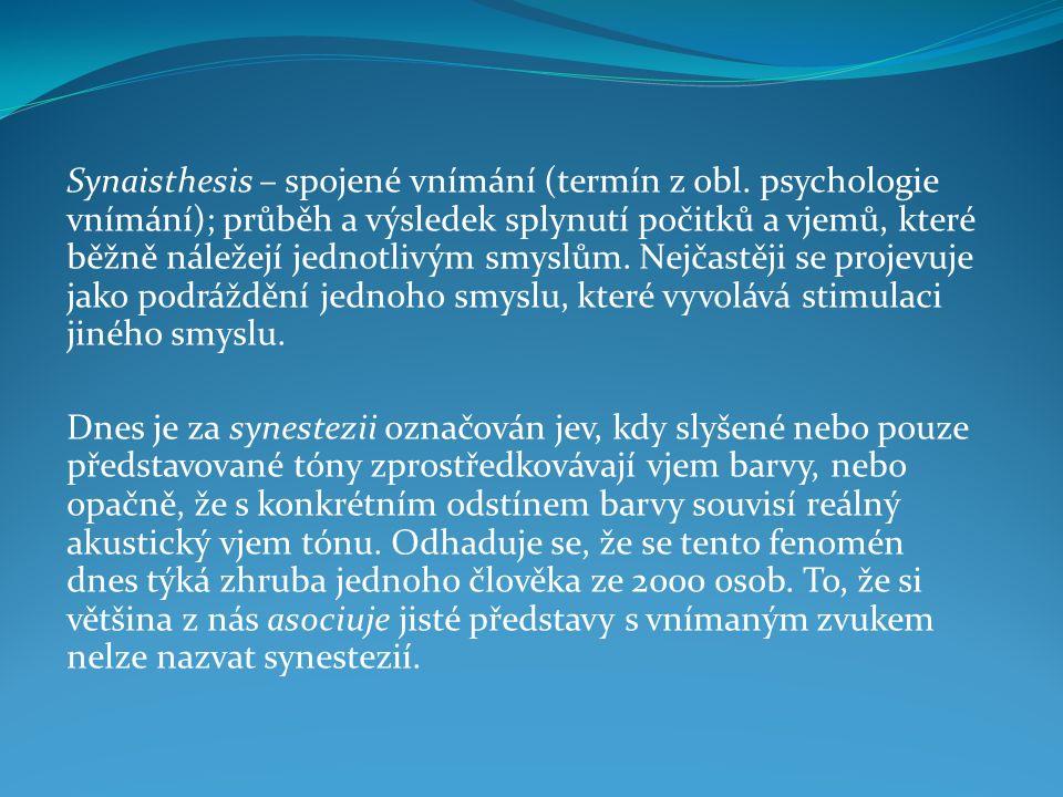 Synaisthesis – spojené vnímání (termín z obl