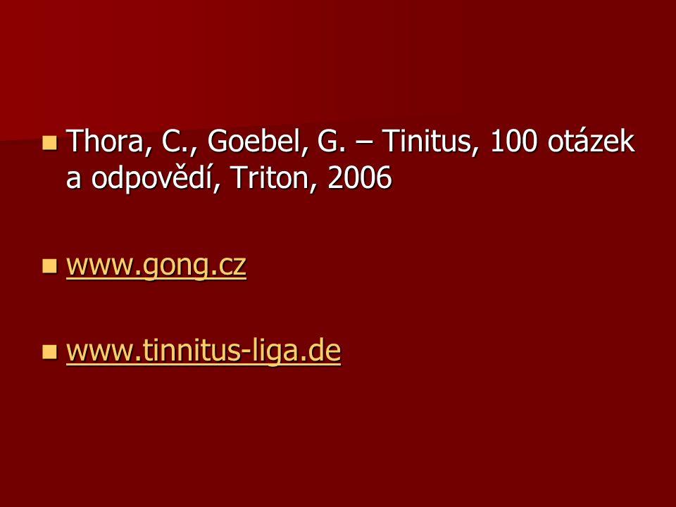 Thora, C., Goebel, G. – Tinitus, 100 otázek a odpovědí, Triton, 2006