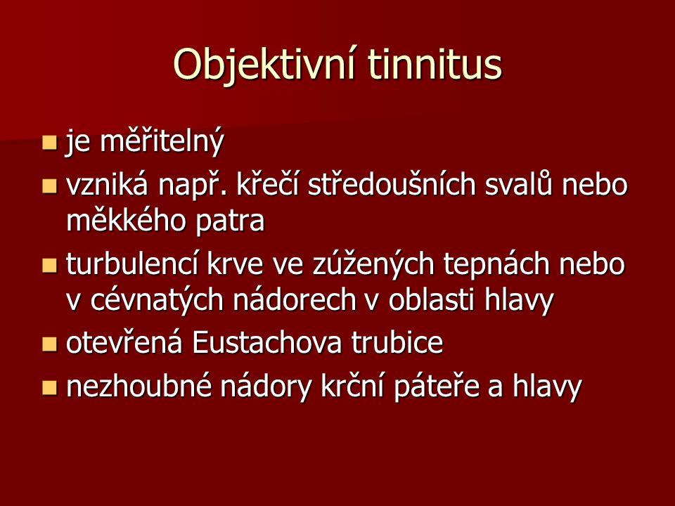 Objektivní tinnitus je měřitelný