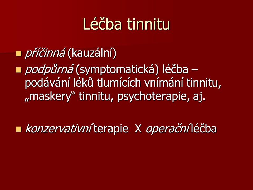 Léčba tinnitu příčinná (kauzální)