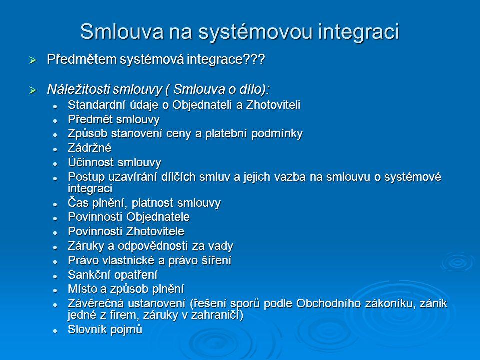 Smlouva na systémovou integraci
