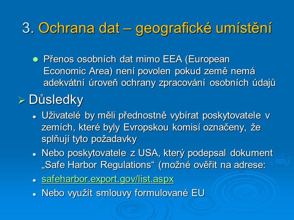 3. Ochrana dat – geografické umístění