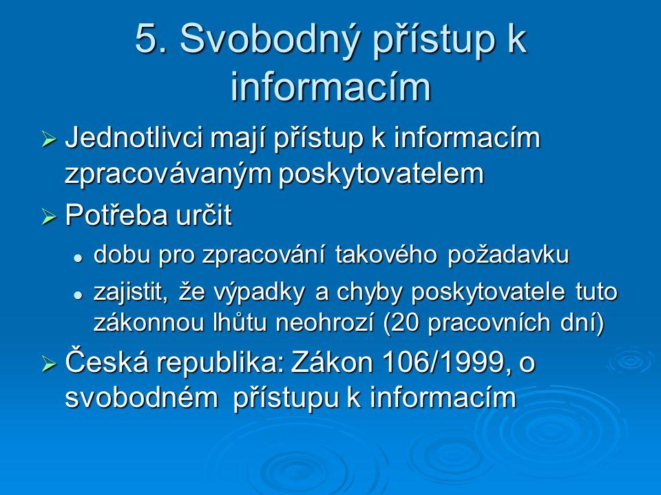 5. Svobodný přístup k informacím