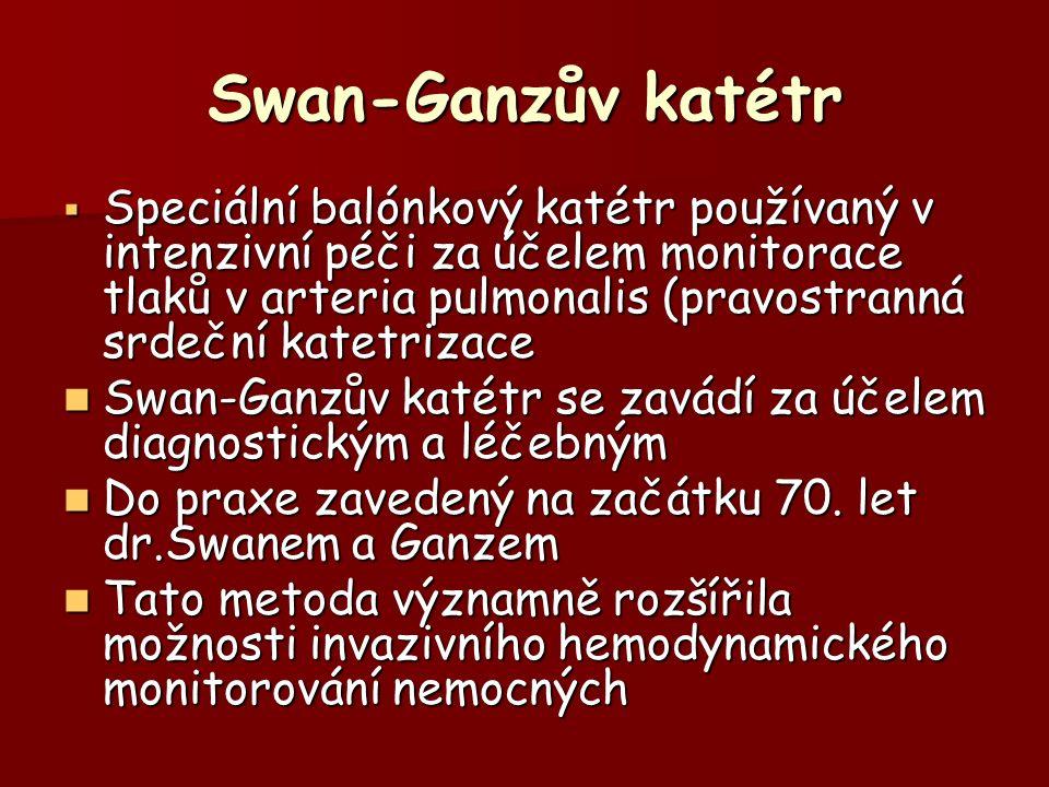 Swan-Ganzův katétr