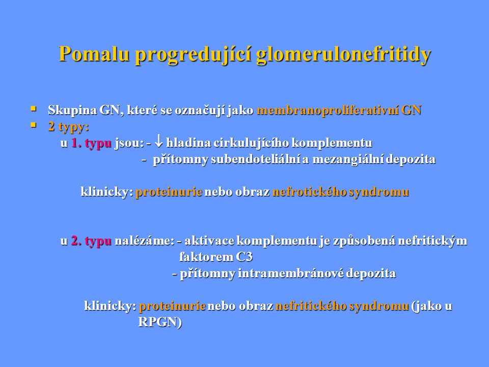 Pomalu progredující glomerulonefritidy