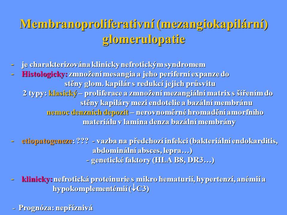 Membranoproliferativní (mezangiokapilární) glomerulopatie