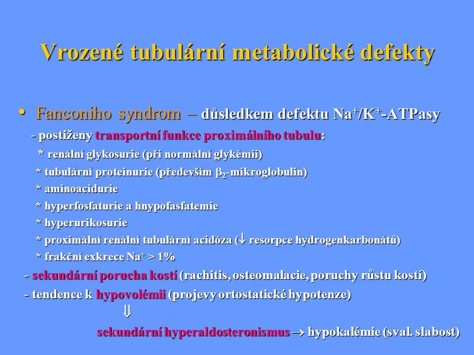 Vrozené tubulární metabolické defekty