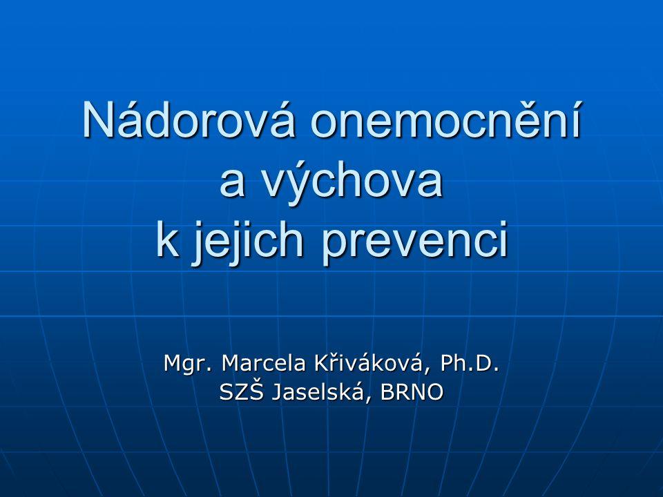 Nádorová onemocnění a výchova k jejich prevenci