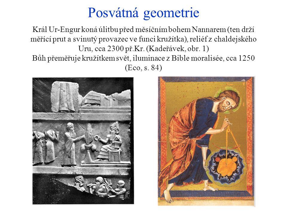 Posvátná geometrie Král Ur-Engur koná úlitbu před měsíčním bohem Nannarem (ten drží měřící prut a svinutý provazec ve funci kružítka), reliéf z chaldejského Uru, cca 2300 př.Kr.