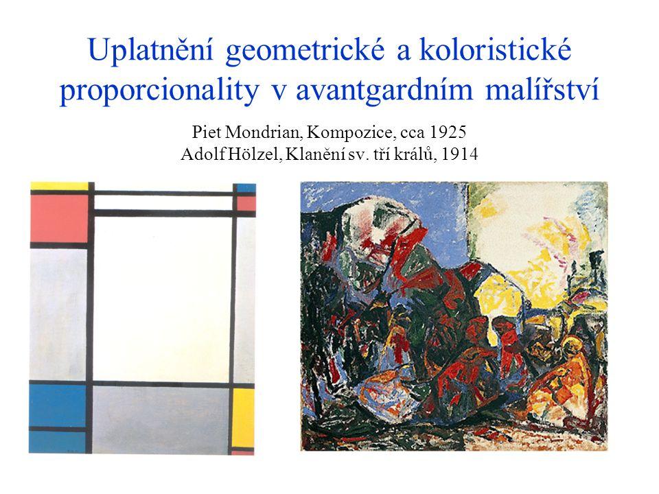 Uplatnění geometrické a koloristické proporcionality v avantgardním malířství Piet Mondrian, Kompozice, cca 1925 Adolf Hölzel, Klanění sv.