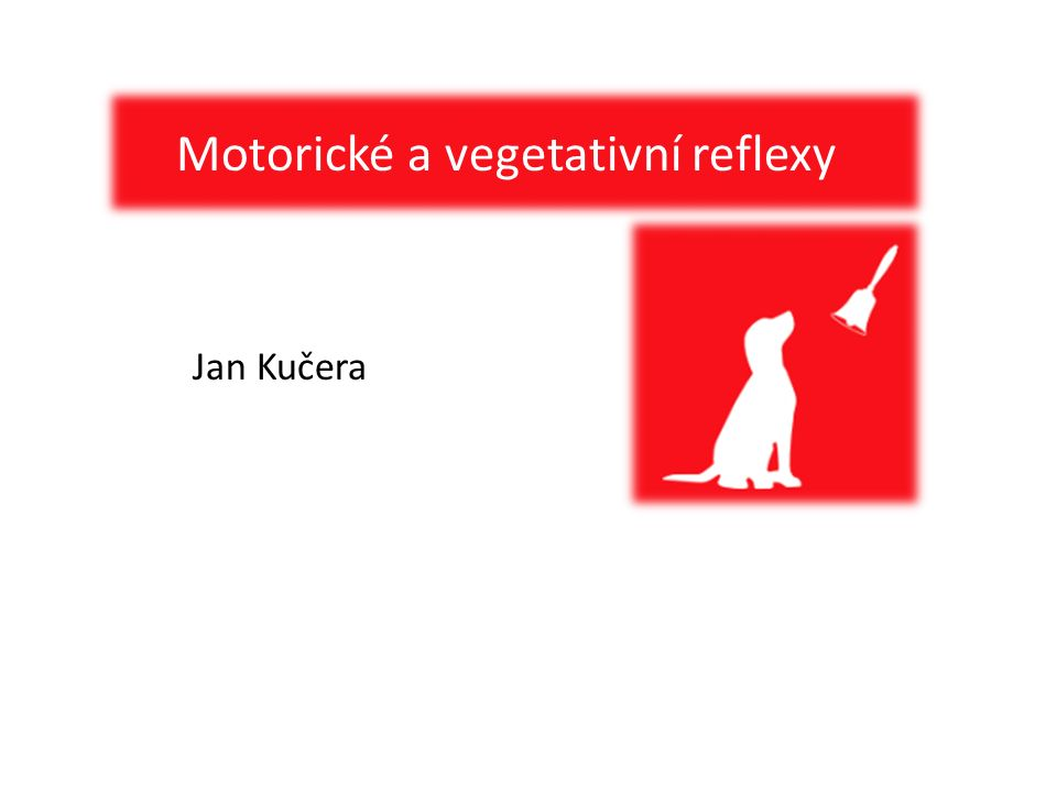 Motorické a vegetativní reflexy