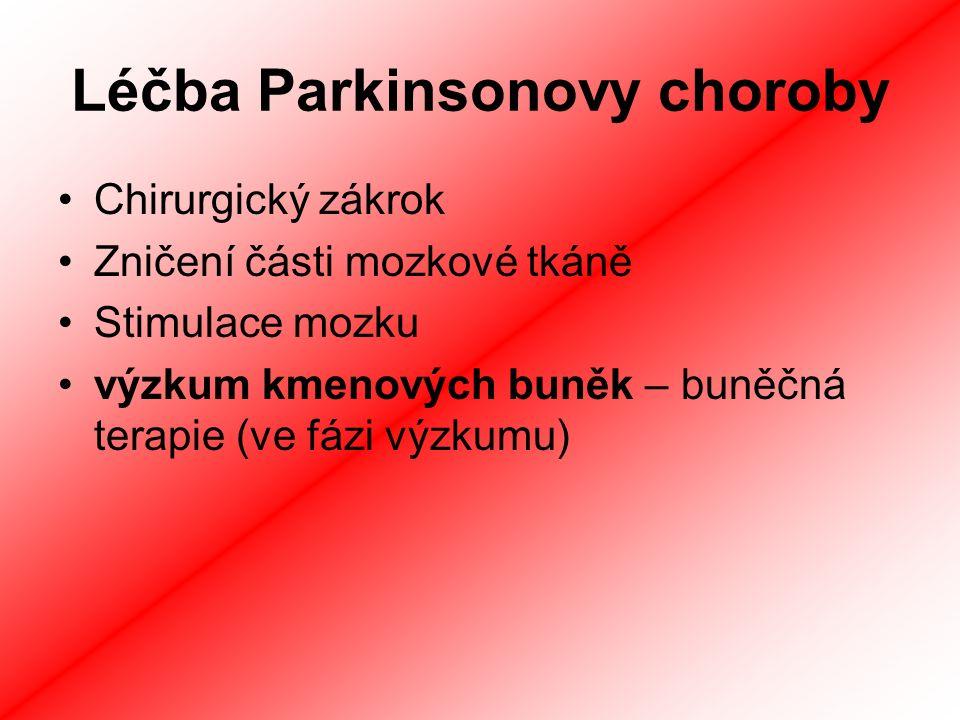 Léčba Parkinsonovy choroby