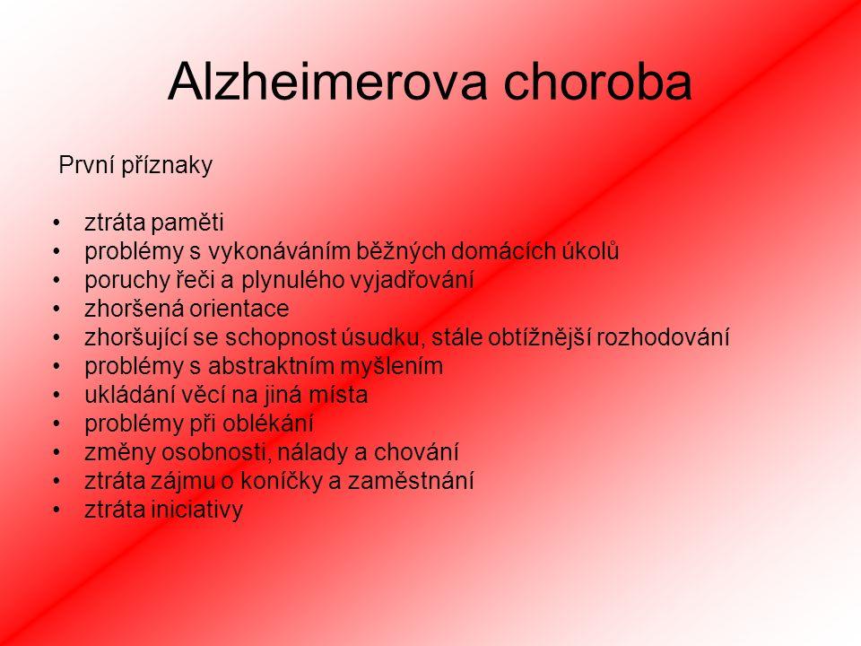 Alzheimerova choroba První příznaky ztráta paměti
