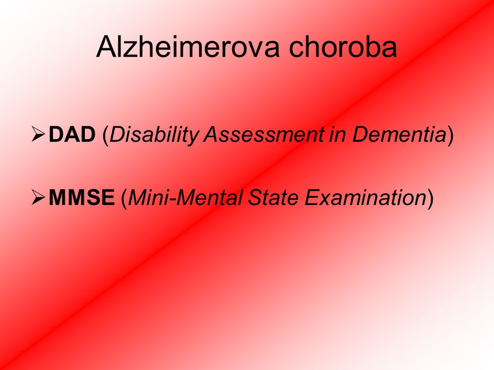 Alzheimerova choroba DAD (Disability Assessment in Dementia)