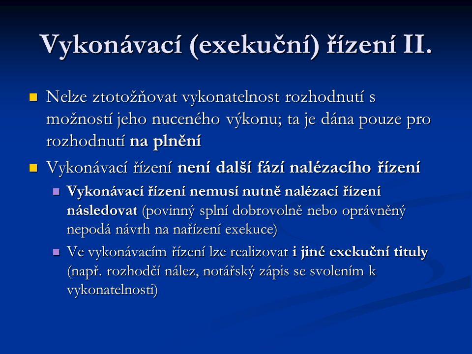 Vykonávací (exekuční) řízení II.