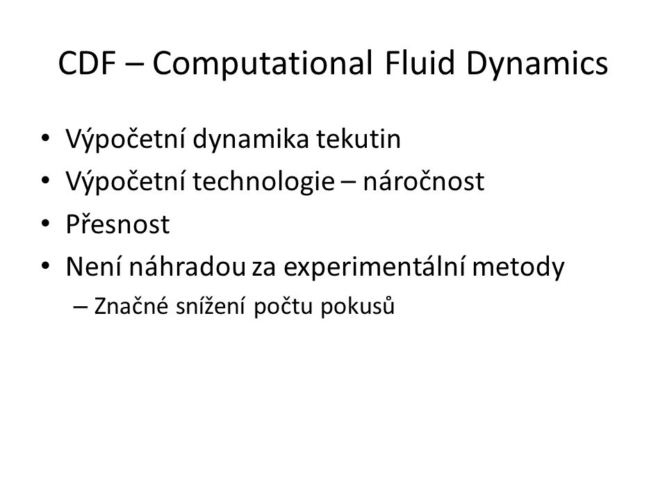 CDF – Computational Fluid Dynamics