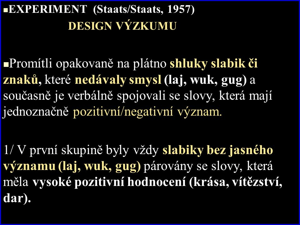 EXPERIMENT (Staats/Staats, 1957)