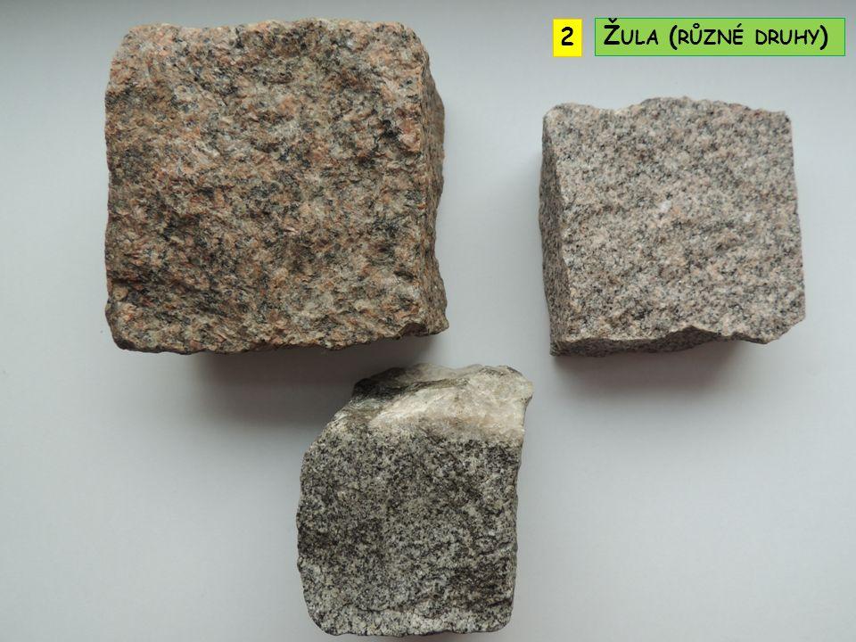 2 Žula (různé druhy)