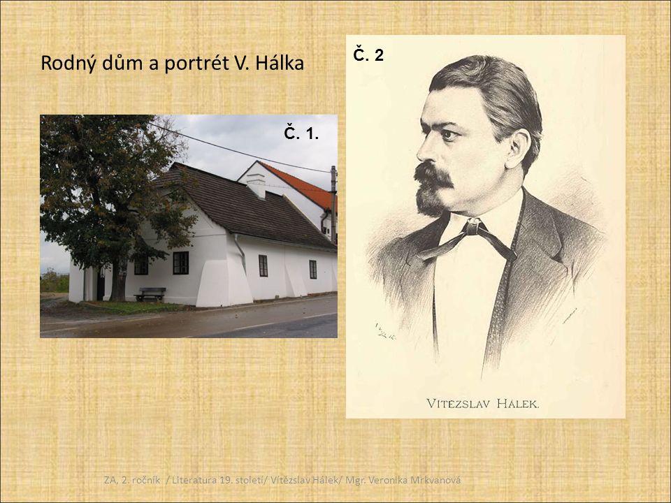 Rodný dům a portrét V. Hálka