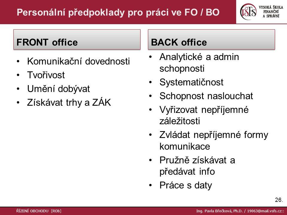 Personální předpoklady pro práci ve FO / BO
