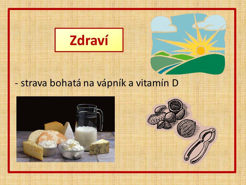 Zdraví - strava bohatá na vápník a vitamín D