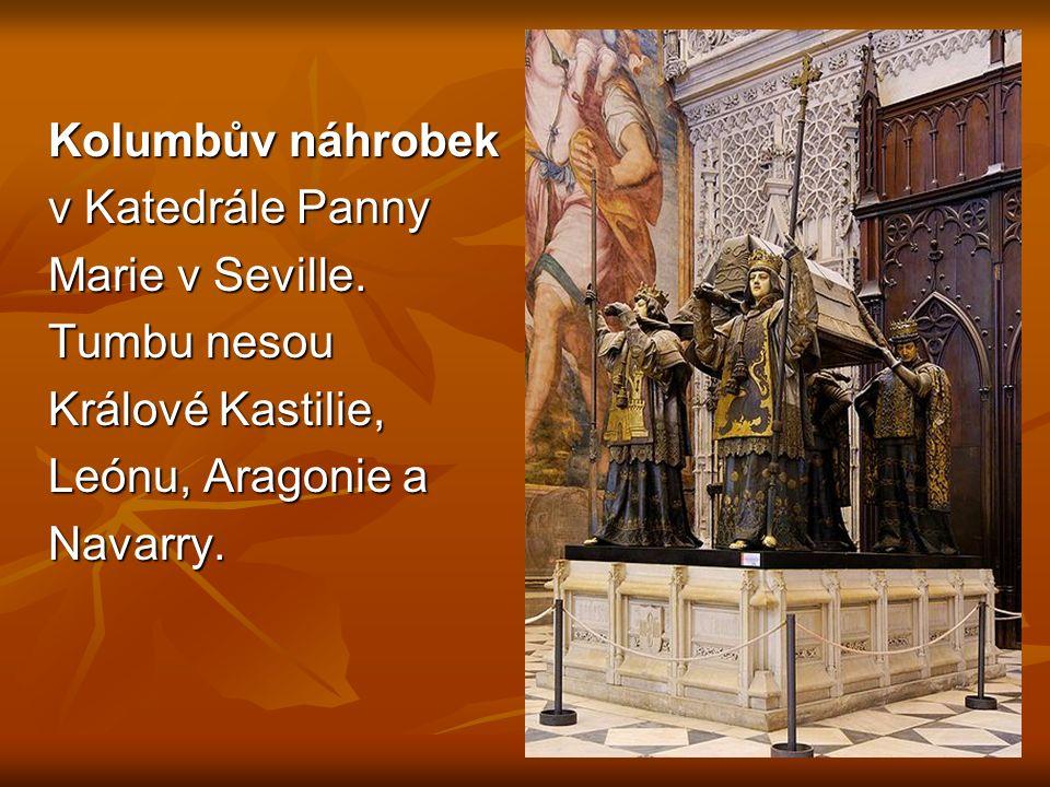Kolumbův náhrobek v Katedrále Panny Marie v Seville