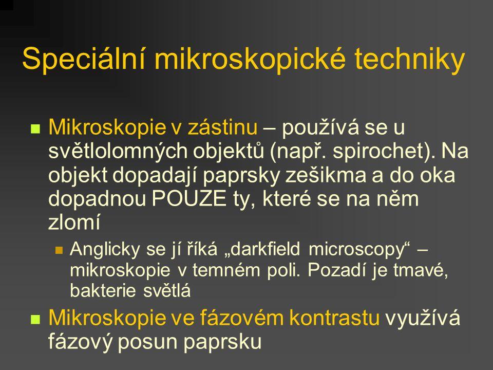 Speciální mikroskopické techniky
