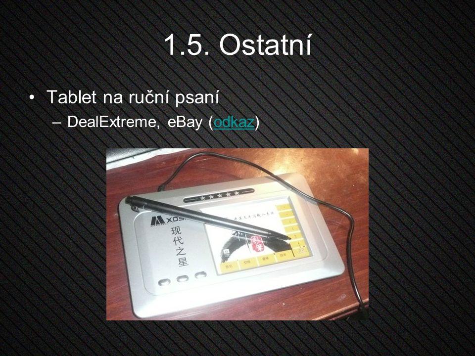 1.5. Ostatní Tablet na ruční psaní DealExtreme, eBay (odkaz)