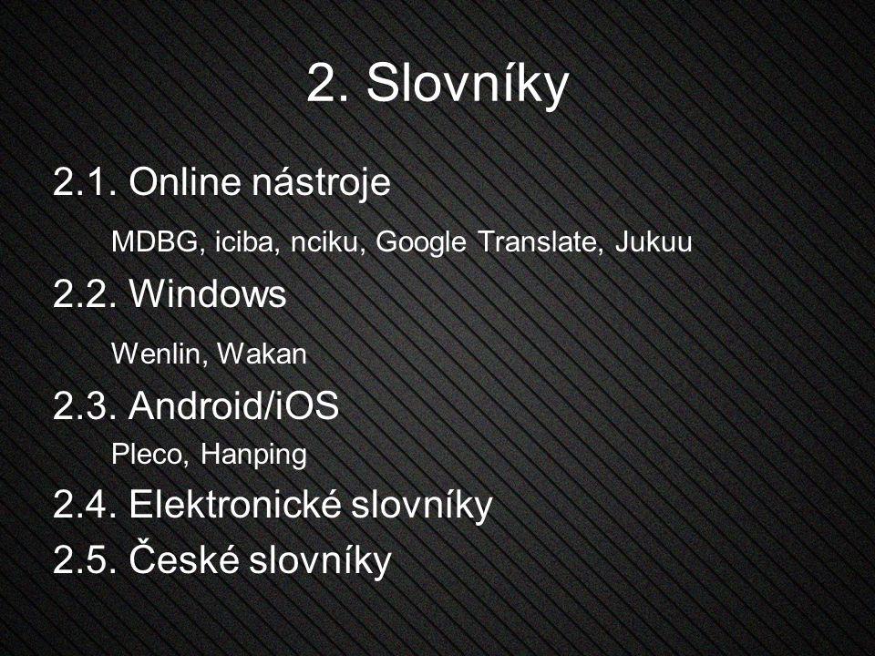2. Slovníky 2.1. Online nástroje