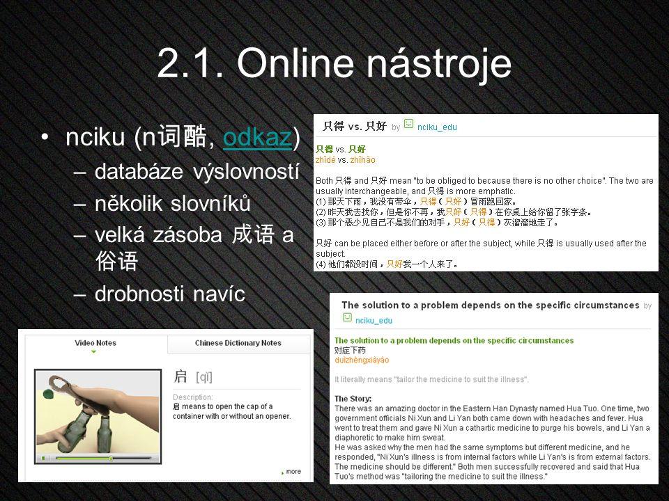 2.1. Online nástroje nciku (n词酷, odkaz) databáze výslovností
