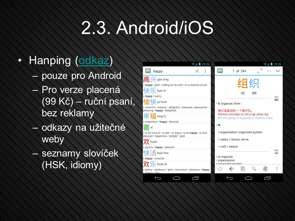 2.3. Android/iOS Hanping (odkaz) pouze pro Android