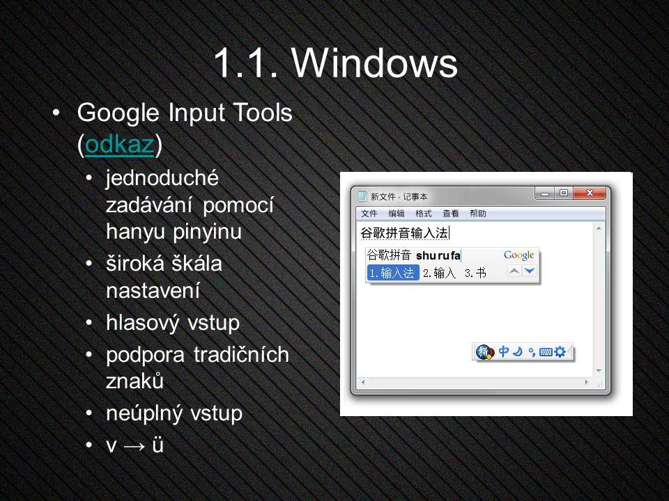 1.1. Windows Google Input Tools (odkaz)