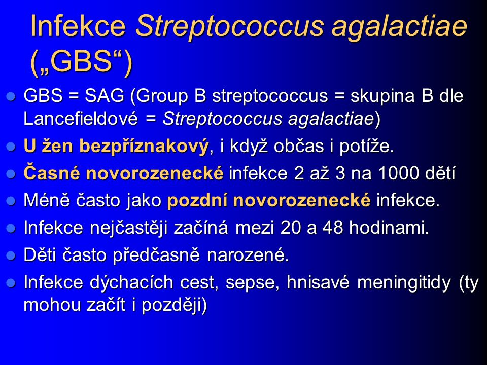"Infekce Streptococcus agalactiae (""GBS )"