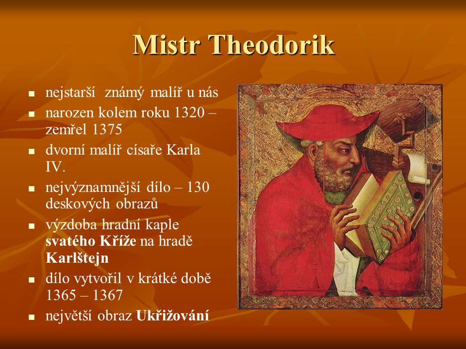 Mistr Theodorik nejstarší známý malíř u nás