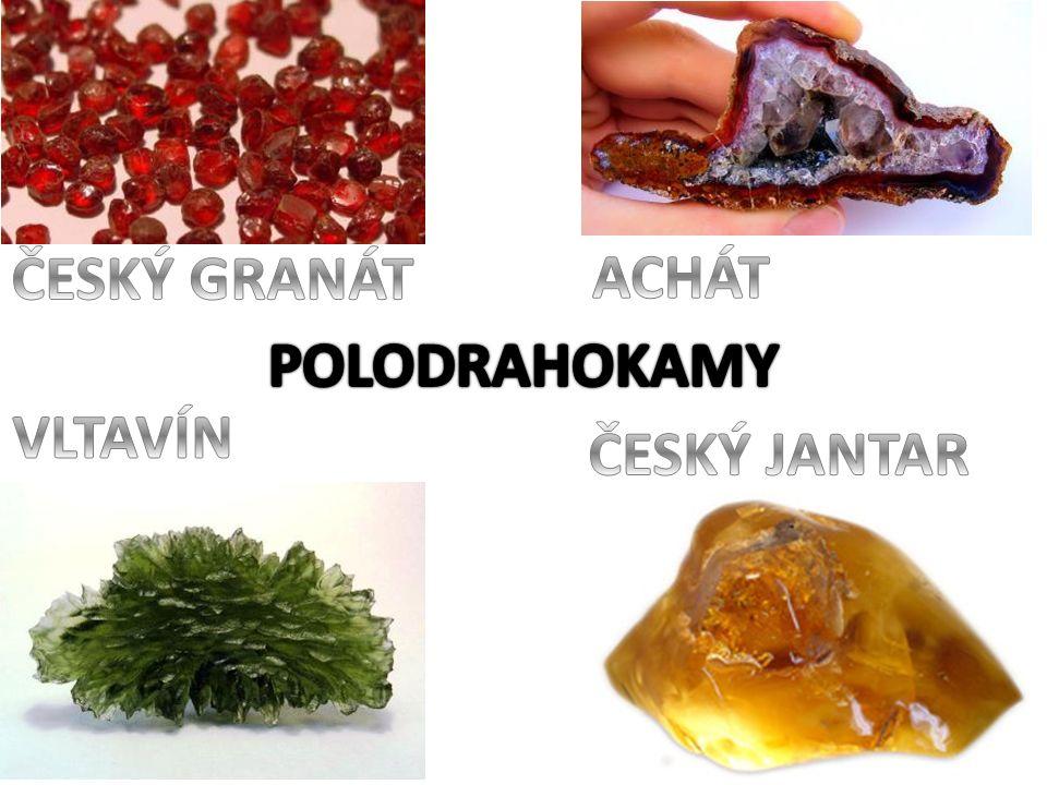 ČESKÝ GRANÁT ACHÁT POLODRAHOKAMY VLTAVÍN ČESKÝ JANTAR