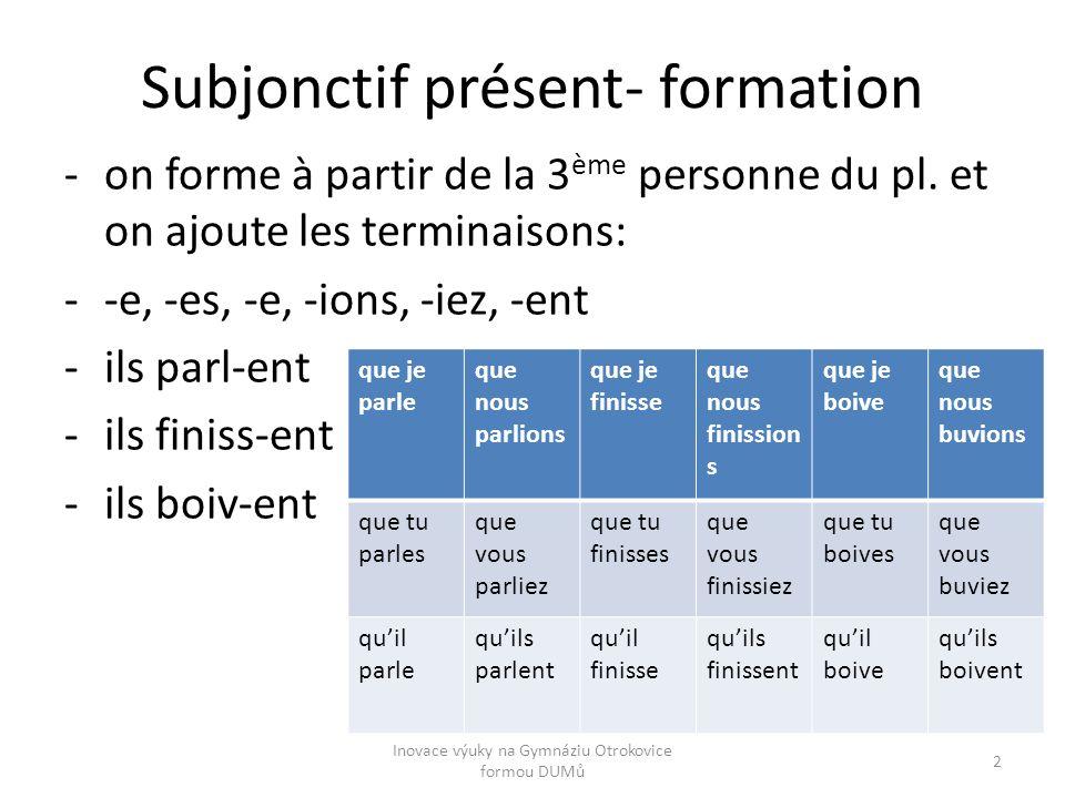Subjonctif présent- formation