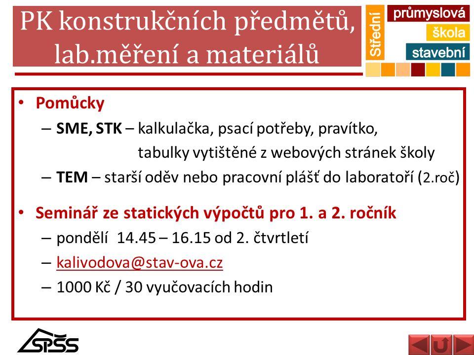 PK konstrukčních předmětů, lab.měření a materiálů