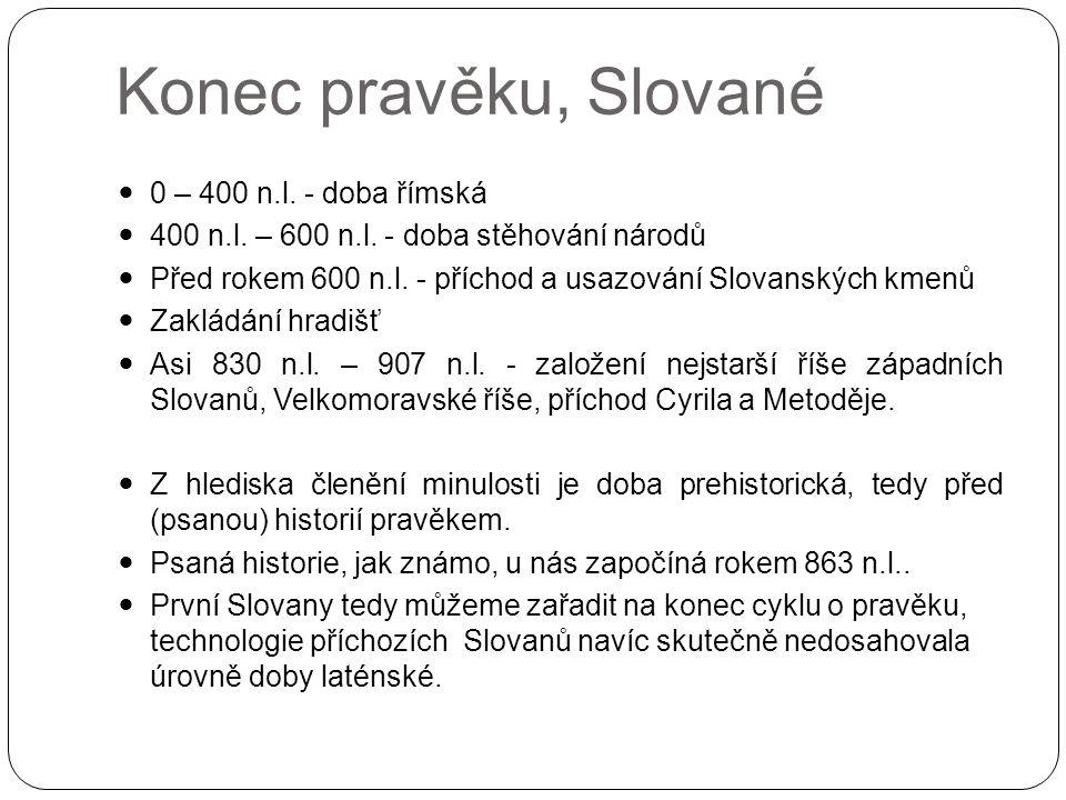 Konec pravěku, Slované 0 – 400 n.l. - doba římská