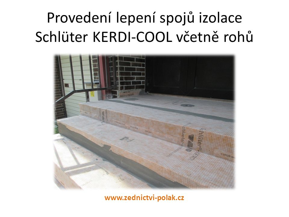 Provedení lepení spojů izolace Schlüter KERDI-COOL včetně rohů