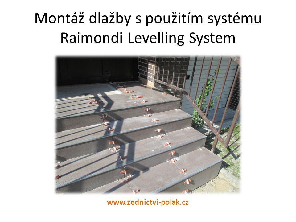 Montáž dlažby s použitím systému Raimondi Levelling System