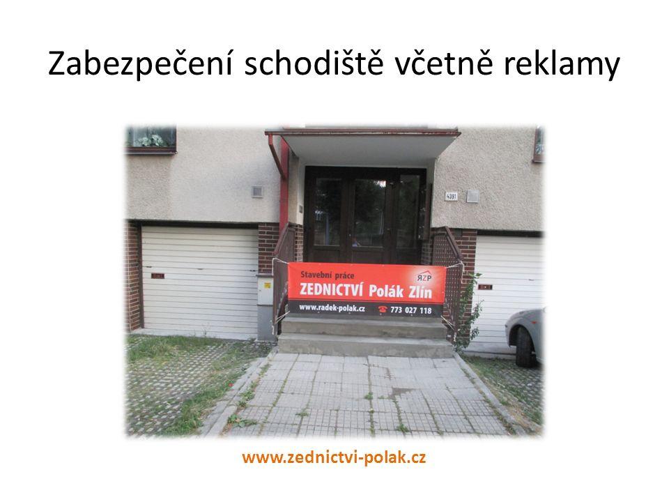 Zabezpečení schodiště včetně reklamy